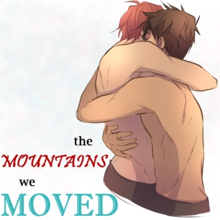 the mountains we moved
