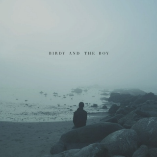 Birdy and the Boy