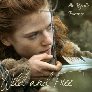 Wild and Free - An Ygritte Fanmix