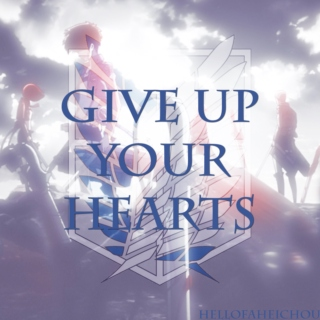 [.give up your hearts.]
