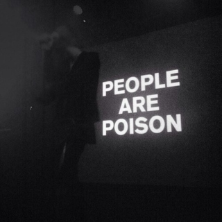 People are Poison