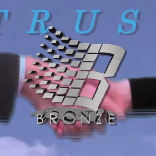 "Bronze 56K ""Trust"" Soundtrack"