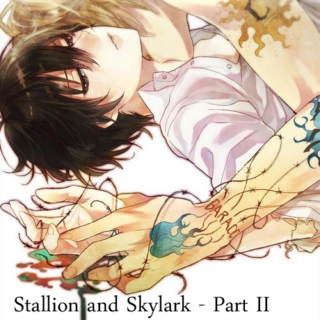 Stallion and Skylark - Part II [D18 Playlist]