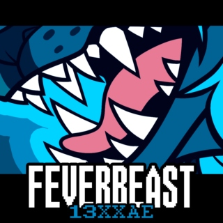 FEVERBEAST 13XXAE