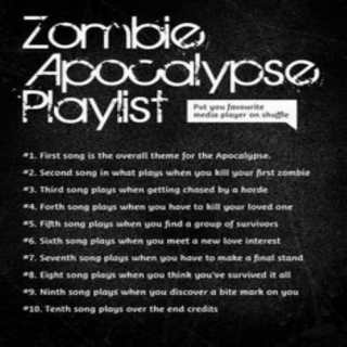 My Zombie Apocalypse Playlist