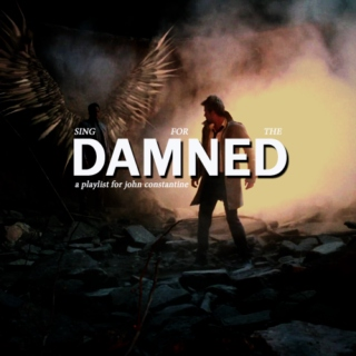 SING FOR THE DAMNED