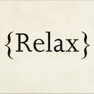 Relax, babe.