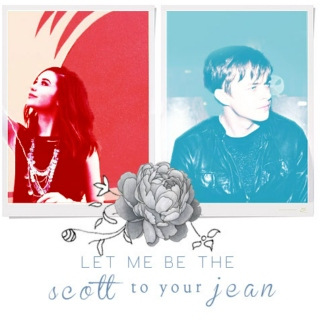 Let me be the Scott to your Jean