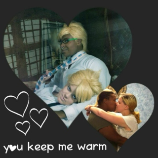 You Keep Me Warm