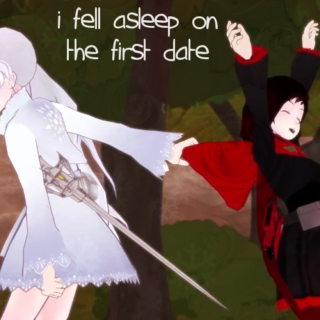 i fell asleep on the first date