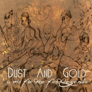 Dust And Gold