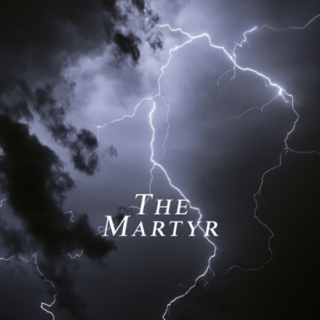 THE MARTYR. ♠