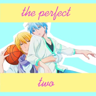 the perfect two