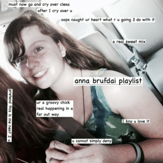 anna brufdai playlist