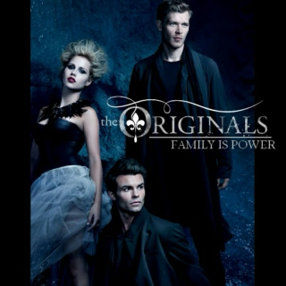 The Originals | Family Is P O W E R