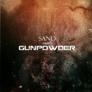 Sand and Gunpowder