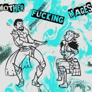 mother fucking mages