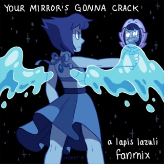 Your Mirror's Gonna Crack