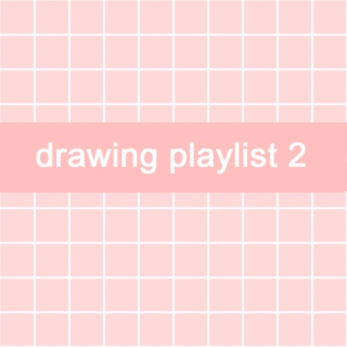drawing playlist 2