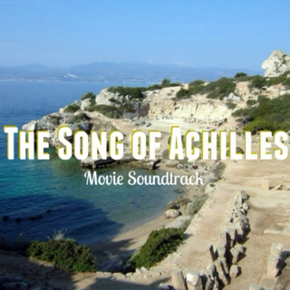 The Song of Achilles Soundtrack