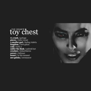 The Dean's Toy Chest