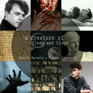 'a creature of flesh and blood'