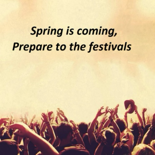 Spring is coming, Prepare to the festivals☻