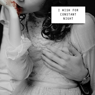 ii. i wish for constant night