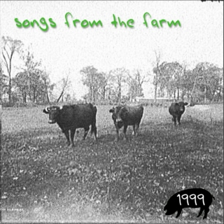Songs from the Farm
