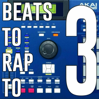 Beats To Rap To #3