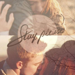 Stay, Please