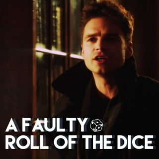 A Faulty Roll of the Dice