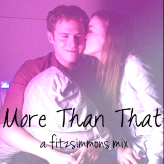 More Than That: a fitzsimmons mix