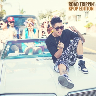 Road Trippin' Jams (K-Pop Edition)