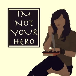 I'm Not Your Hero :: Antihero Archetype