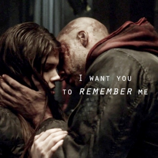 I want you to remember me