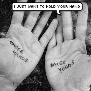 I just want to hold your hand