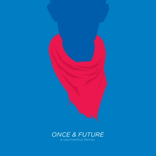 Once & Future