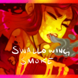 Swallowing Smoke