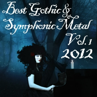 "Best ""Catchy"" Gothic & Symphonic Metal 2012 Vol.1-4"