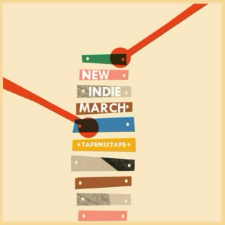 New Indie March 2015 [o=o]