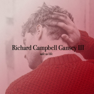 safe as life | a richard campbell gansey iii mix