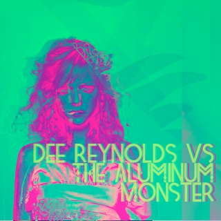 Dee Reynolds vs The Aluminum Monster
