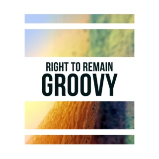 Right To Remain Groovy 001