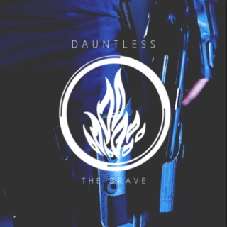 we are dauntless.