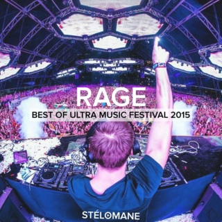 RAGE: Best Of Ultra Music Festival 2015