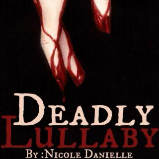 Deadly Lullaby