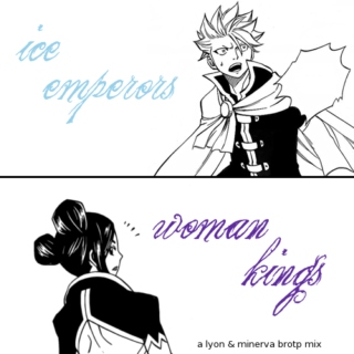 ice emperors & woman kings