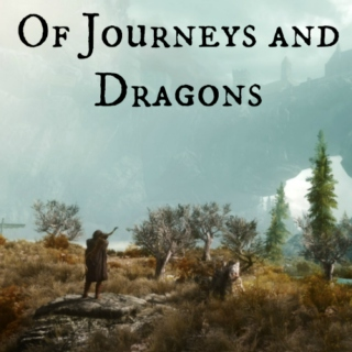 Of Journeys and Dragons