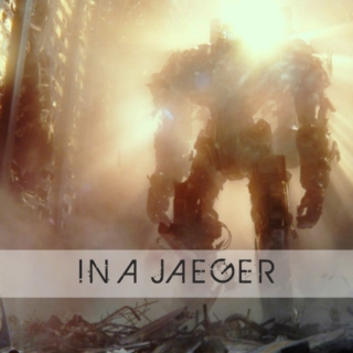 IN A JAEGER